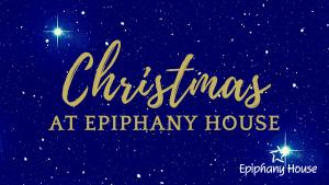 Christmas at Epiphany House